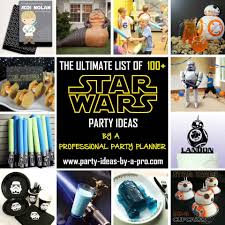 40th Birthday Decorations For Him by Ultimate List 100 Star Wars Birthday Party Ideas U2014by A