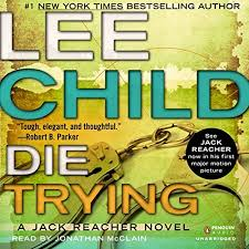 Jack Reacher Killing Floor Read Online by Listen To Die Trying Audiobook Audible Com