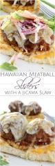 Pumpkin Crunch Hawaiian by Hawaiian Meatball Sliders With A Jicama Slaw The Chunky Chef