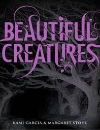 Beautiful Creatures Book 1 By Kami Garcia And Margaret Stohl