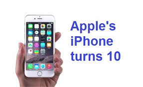 Apple s iPhone turns 10 Here s the manner by which the gad