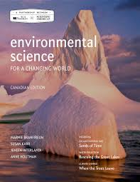 Environmental Science For A Changing World Canadian Edition
