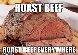 Roast Beef Curtain Meme by Memes For Roast Beef Memes Www Memesbot Com