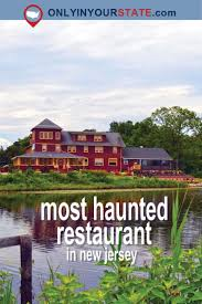 Haunted Attractions In Pa And Nj by 299 Best New Jersey Images On Pinterest New Jersey Jersey