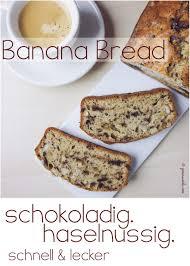 banana bread l banane schoko haselnuss kuchen geniesserle
