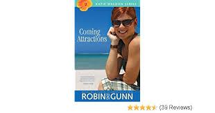 Coming Attractions Katie Weldon Series Book 3