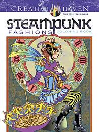 Creative Haven Steampunk Fashions Coloring Book Books By Marty Noble