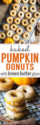 Pumpkin Cake Mix Donuts by Baked Mini Pumpkin Donuts With Brown Butter Glaze Recipe
