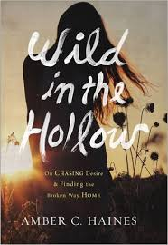 Wild In The Hollows