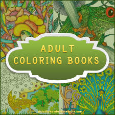 Join The Ever Growing New Trend Of Relaxation And De Stressing With Adult Coloring Books