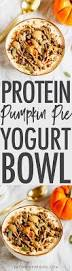 Libbys Canned Pumpkin Nutrition Facts by Protein Packed Pumpkin Pie Yogurt Bowl Eating Bird Food