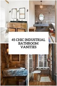 45 Trendy And Chic Industrial Bathroom Vanity Ideas - DigsDigs A Look At Walnut Bathroom Vanity Ideas Gretabean Mirror 37 Modern For Your Next Remodel 2019 Small Square Black Stained Wooden Frame Glass Direct Double For Vanities Design 25966 From A Floating To Vessel Sink Guide Unique Luxury Home Ipirations 40 That Overflow With Style Great Bathrooms Lessenziale Exclusive Grey 60 With Makeup Station Roundecor Dressing Table Sink Vanity Wood In Traditional And Designs Traba