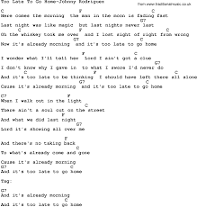 Country Music Too Late To Go Home Johnny Rodriguez Lyrics and Chords