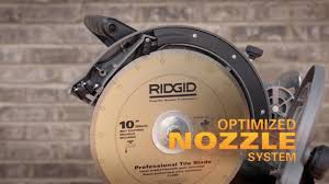 Rigid 7 Tile Saw Blade by Ridgid Beast Tile Saw Youtube