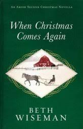 When Christmas Comes Again An Amish Second Novella