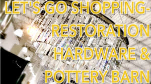 LET'S GO FURNITURE SHOPPING - RESTORATION HARDWARE AND POTTERY ... Best 25 Pottery Barn Fniture Ideas On Pinterest Discount Register Mat Sears Demise Turning Into Challenge For Lamperts Seritage Ikea Ektorp Versus Barn Grand Sofa 2014 Us Retail Industry Chain Store Closings Complete Bystate Closing List Interview Monique Lhuillier On Her Collection 20 Easy Diy Bed Frame Projects You Can Build A Budget Rare Concept Faux Leather Argos Next To Teen Teen