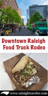 100 Raleigh Food Truck S Building A Lasting Presence In Downtown Travel
