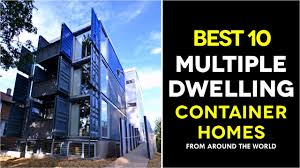 100 Sea Container Accommodation Best 10 MultiDwelling Modular Shipping Housing Across The World 2017