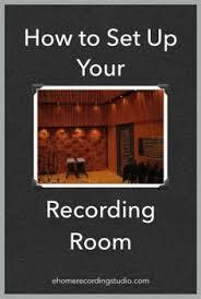 Recording Studio Design 101 How To Set Up Your Room Ehomerecordingstudio SetupMusic
