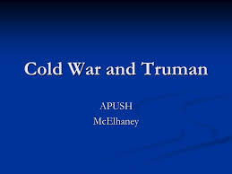 Iron Curtain Speech Apush cold war and truman apush mcelhaney ppt download