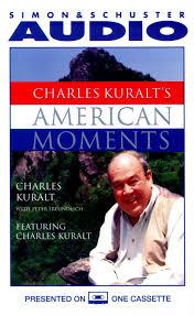Cvr9780743542647 9780743542647 Hr Charles Kuralts American Moments