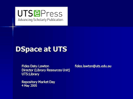 dspace at uts fides datu director library resources unit uts