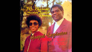 F C Barnes And Sister Janice Brown - The Lord Will Fix It For Me ... I Cant Make It Without You Youtube I Am Still Holding On Instrumental Luther Barnes Couldnt Luther Barnes Gospelflavacom Blog Your Love Eddie Ebanks My God Can Do Anything Manchester Harmony Gospel Choir At The Foot Of Cross 1990 Rev F C Company So Satisfied Red Budd Gods Grace By Restoration Worship Center