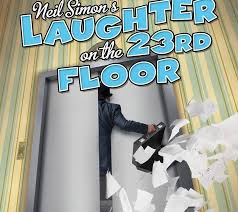 Laughter On The 23rd Floor Script by Laughter On The 23rd Floor At Laurel Mill Playhouse Theatrebloom
