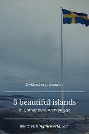 100 Gothenburg Archipelago Island Hopping In Visiting The World