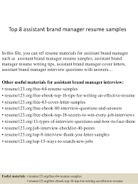 Top 8 Assistant Brand Manager Resume Samples In This File You Can Ref Materials