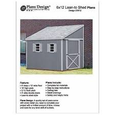 how to build a storage shed lean to style shed plans 6 x 12