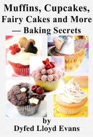 Cupcakes Muffins Fairy Cakes And More Baking Secrets By Evans Dyfed