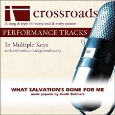 What Salvations Done For Me Performance Track With Background Vocals In B Music
