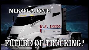 Trucking: Nikola Hydrogen Fuel Truck Could Be The Future Of Trucking ...