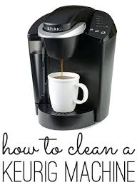 Keurig Coffee Keep Your In Tip Top Shape How To Clean A Maker Via Shabby
