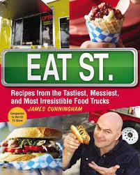 100 Food Truck Tv Show Eat Street Cookbook Recipes From S Cookbooks