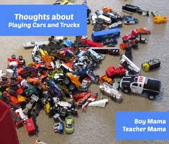 100 Toy Cars And Trucks Boy Mama Thoughts About Playing And Boy Mama Teacher Mama