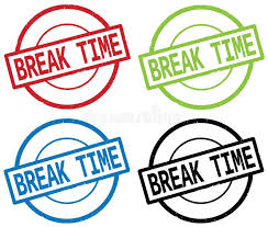 Download BREAK TIME Text On Round Simple Stamp Sign Stock Illustration