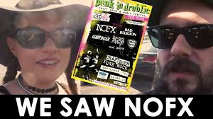 NOFX PUNK IN DRUBLIC FESTIVAL, MATTRESS DELIVERY, AND SOME TRUCK ...