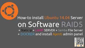 Install Lamp Ubuntu 1404 by How To Install Ubuntu 14 04 Server On Software Raid5 Static Ip