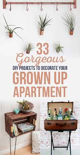 33 Gorgeous DIY Projects To Decorate Your Grown Up Apartment Some Really Cute Original Ideas