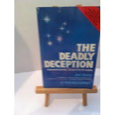 The Deadly Deception Freemasonry Exposed By One Of Its Top Leaders James D