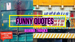 20 Funny Quotes & Slogan Written Behind Indian Trucks - YouTube Funny Ford Hilarious Truck Jokes You Canut Help But Laugh At Ud 100 Best Truck Driver Quotes Fueloyal Instagram Sammys Pinterest Suzuki Jimny Jeeps And 4x4 Pics Of Weird Wacky Funny Stickers Badges On Cars Bikes Desert Drags 5th Annual Diesel Nationals 8lug Magazine Dont Like Trucks Pic Car Loan Calculator Insurance Just For The Woman I Love Id Drive It Very Apopriate License Plate Pictures Nya Kabalo Naka Sa Buhaton Ha For Bisaya Tow Names