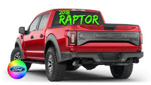 100 Ford Truck Colors 2018 FORD F150 RAPTOR COLORS YouTube