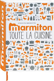 livre cuisine marmiton toute la cuisine marmiton livre à prix