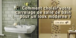 comment choisir votre carrelage de salle de bain pour un look