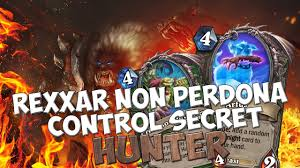 Hunter Hearthstone Deck Kft by Rexxar Non Perdona Control Secret Hunter Hearthstone Ita