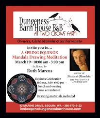 Mandala Drawing Retreat Sunday March 19th | Dungeness Barn House ... Spices Herbs Salt Pper Oh My Dungeness Barn House Bed Lavender In Your Garden Breakfast Lilacs Were Glorious This Year Inns Of Exllence 8388 Best Architecture Images On Pinterest Architecture Annual Film Festival Wbbg Spotlight Some Our Bbs Art Our Bb Apron Story And Stylings Picking With Persnicketys Secrets Sequim Near Olympic National Park