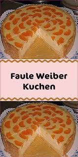 faule weiber kuchen kuchen quark rezepte torten