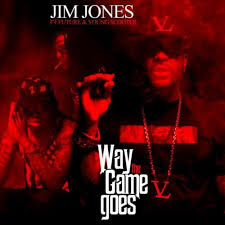 Choppas On Deck Download by Jim Jones Way The Game Goes Feat Future U0026 Young Scooter